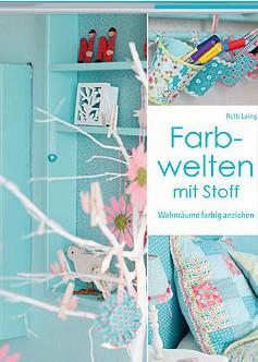 Farbwelt Stoff, Idee Farbe Wohnung, Wohnung kreativ dekorieren