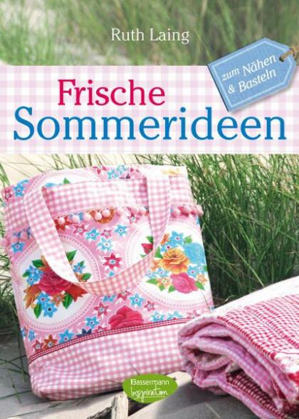 Sommeridee Buch, kreativ Sommer, nähen Sommer